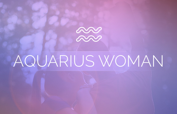 Love Advice for the Aquarius Woman