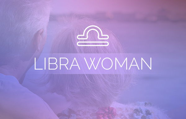 Love Advice for the Libra Woman
