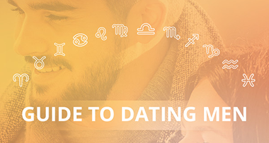 guide to dating men by zodiac sign