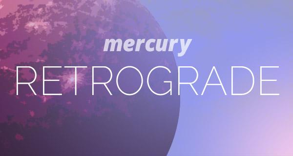 mercury-retrograde_20170408_600x320