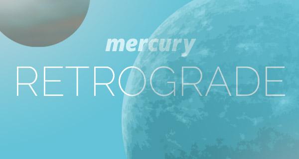 mercury-retrograde_20170812_600x320