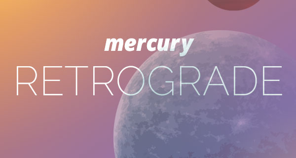 Your March Mercury Retrograde Horoscope