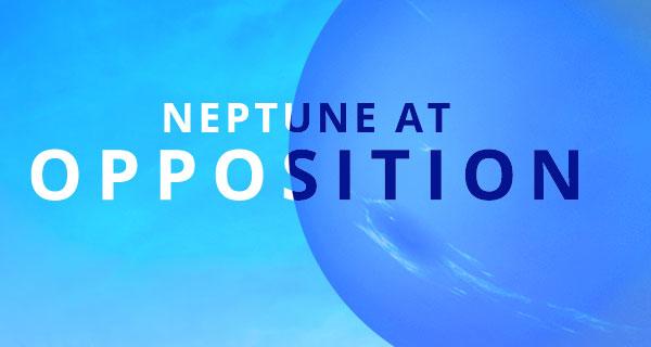 Your Neptune at Opposition Horoscope