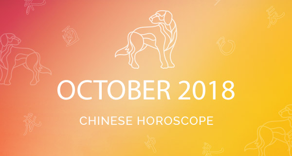 Your October 2018 Chinese Horoscope