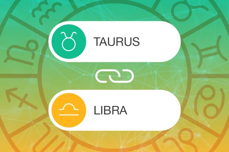Taurus and Libra Zodiac Compatibility | California Psychics