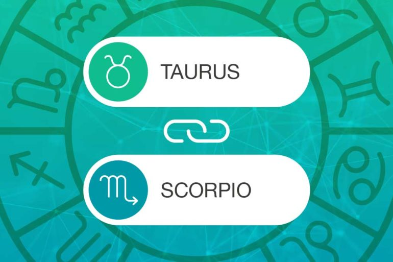 Taurus and Scorpio Zodiac Compatibility | California Psychics