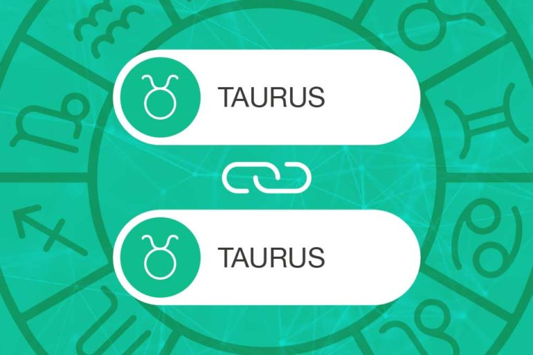 Taurus and Taurus Zodiac Compatibility | California Psychics