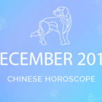 Your Chinese Horoscope 2018: December