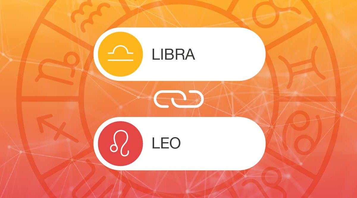 Libra and Leo Zodiac Compatibility | California Psychics