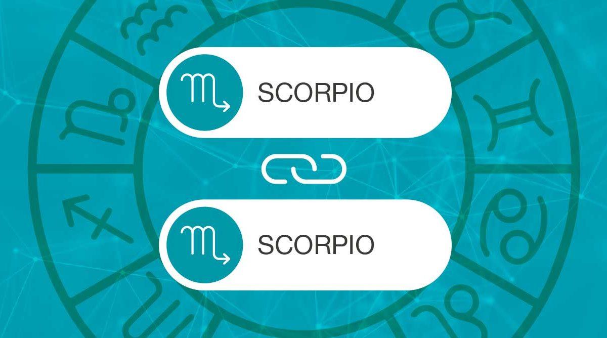 Scorpio and Scorpio Zodiac Compatibility | California Psychics