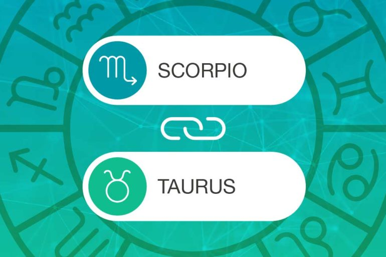 Scorpio and Taurus Zodiac Compatibility | California Psychics