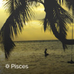 Best Vacation for Pisces | California Psychics
