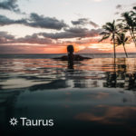 Best Vacation for Taurus | California Psychics