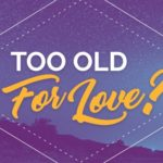 Psychic Q&A: Too Old for Love?
