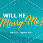 Psychic Q&A: Will He Marry Me?