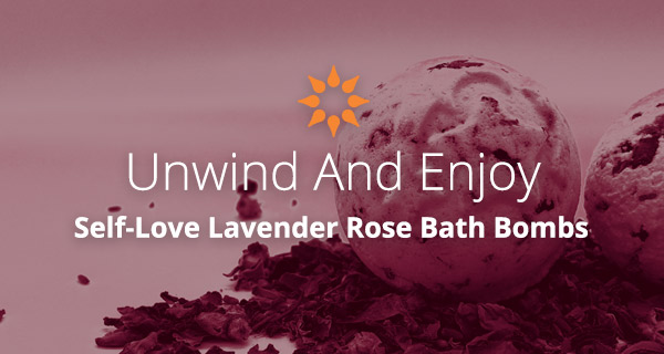 Self-Love Lavender Rose Bath Bombs | California Psychics