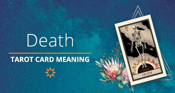 Death Tarot Card Meaning | California Psychics