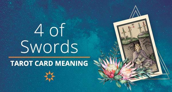 Four of Swords Tarot Card Meaning   California Psychics