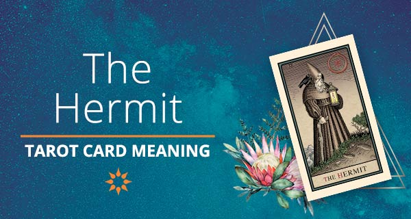 The Hermit Tarot Card Meaning | California Psychics