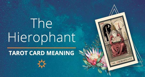 The Hierophant Tarot Card Meaning | California Psychics