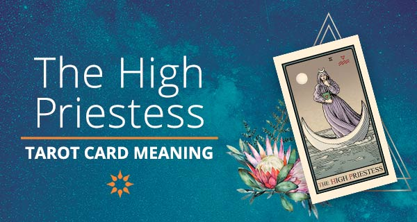 The High Priestess Tarot Card Meaning | California Psychics