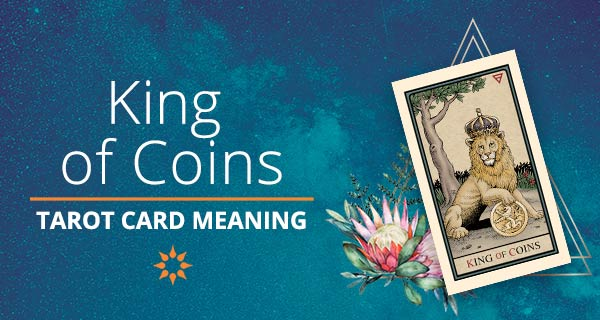 King of Coins Tarot Card Meaning   California Psychics
