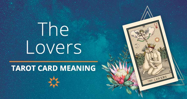 The Lovers Tarot Card Meaning | California Psychics