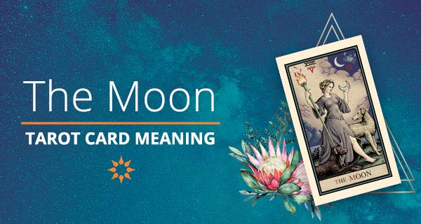 The Moon Tarot Card Meaning | California Psychics