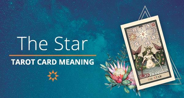 Star Tarot Card Meaning | California Psychics