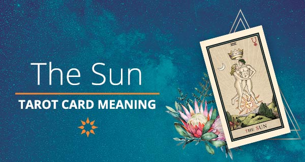 Sun Tarot Card Meaning | California Psychics