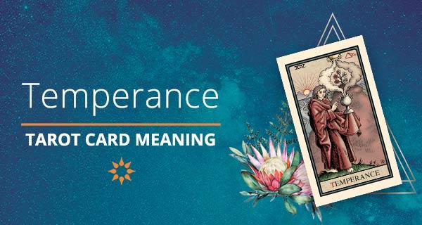 Temperance Tarot Card Meaning | California Psychics