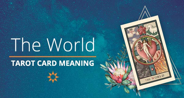 The World Tarot Card Meaning | California Psychics