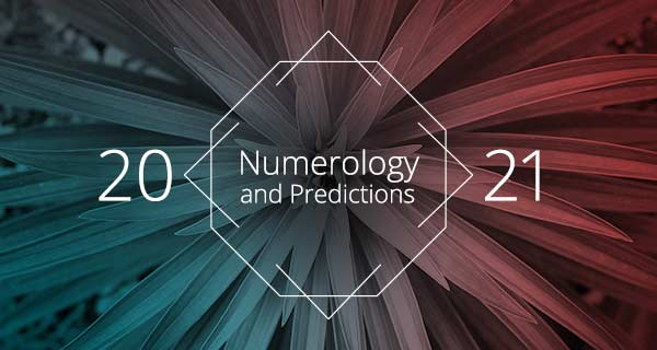 2021 Numerology and Predictions | California Psychics