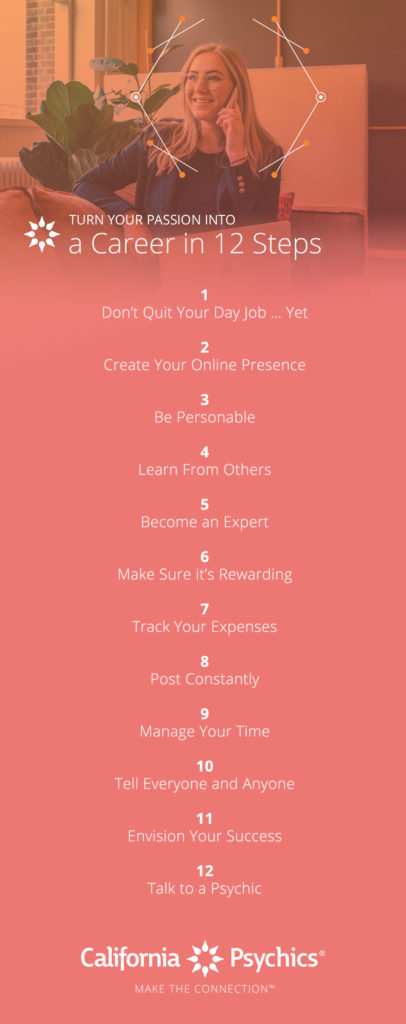 Turn Your Passion into a Career in 12 Steps infographic | California Psychics