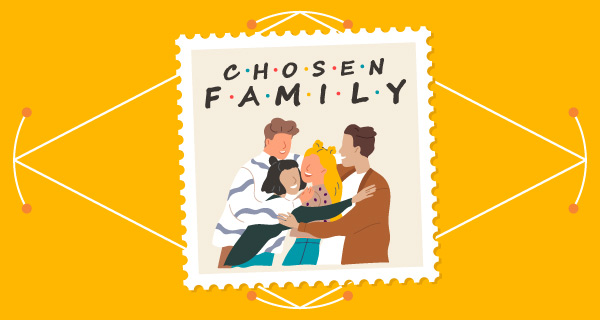 Building Family: Being a Part of a Chosen Family | California Psychics