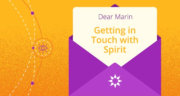 Psychic Q&A: Getting in Touch with Spirit | California Psychics